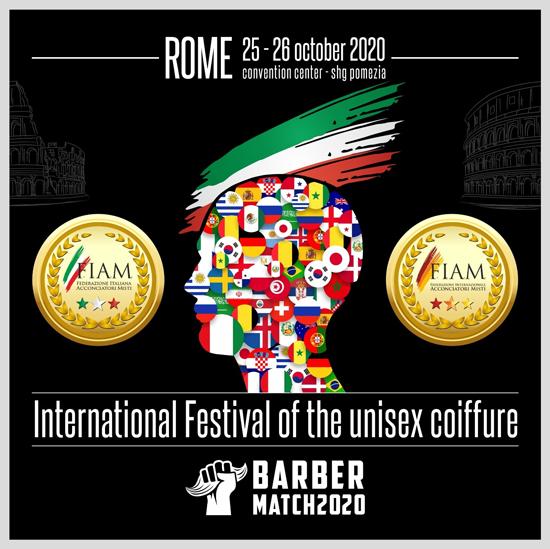 A ROMA si terrà nelle giornate del 25 e 26 ottobre 2020 il FESTIVAL INTERNAZIONALE E BARBER MACTH !